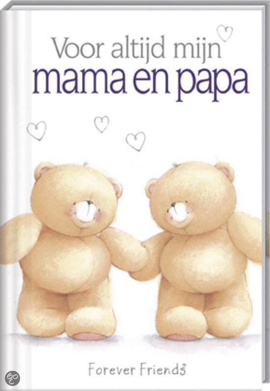 voor altijd mijn mama en papa moederdag en vaderdag